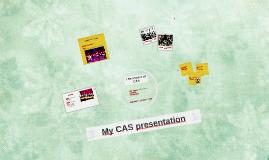 My CAS presentation