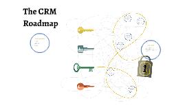 The CRM Roadmap