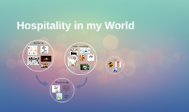 Hospitality in my World