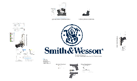 Smith & Wesson Economic Analysis