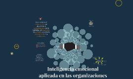 Copy of Inteligencia emocional aplicada en las organizaciones