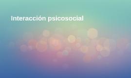 Interacción psicosocial