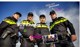 SDV Examen & Politie