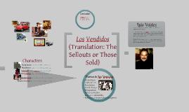 Copy of Los Vendidos