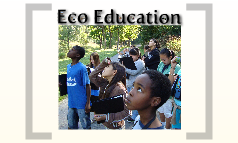 Eco Education Overview