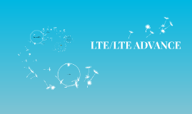 LTE/LTE ADVANCE