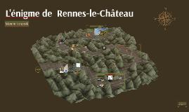 L'enigme de Rennes-le-chateau