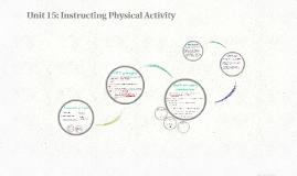 Unit 15: Instructing Physical Activity