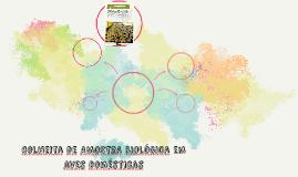 Colheita de AMOSTRA BIOlÓGica em aves domésticas