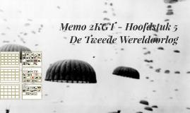 Memo 2KGT - H5: Tweede Wereldoorlog