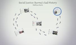Social Justice: Burma's Sad History