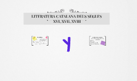 LITERATURA DELS SEGLES XVI, XVII, XVIII (JotaCé Guapo)