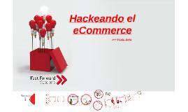 Hackeando el eCommerce  by Vodafone
