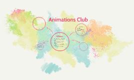 Animations Club
