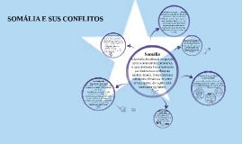 SOMÁLIA E SUS CONFLITOS