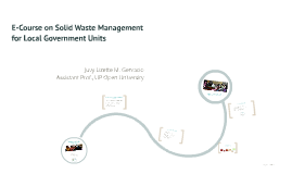 E-Course on Solid Waste Management for Local Government Unit