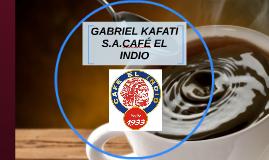 GABRIEL KAFATI S.A.CAFÉ EL INDIO