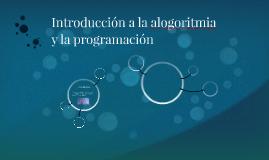 Introducción a la alogoritmia y la programación