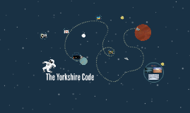 The Yorkshire Code