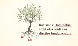 Racismo e Homofobia: atentados contra os direitos fundamenta