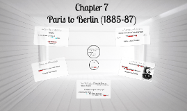 Copy of Chapter 7 - Paris to Berlin