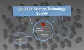 SOCTEC1: Science, Technology, Society