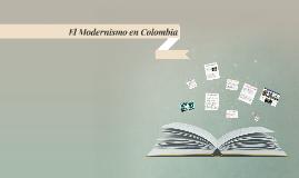 Copy of El Modernismo en Colombia