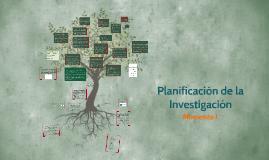 Planificación de la Investigación