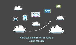 Almacenamiento en la nube o Cloud storage