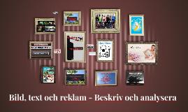 Bild, text och reklam - Beskriv och analysera