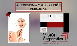 AUTOESTIMA Y SUPERACIÓN PERSONAL