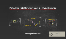 TORINO SIPeM ROI - Felice Sperandeo - metodiche didattiche attive la lezione frontale
