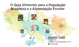 o Guia alimentar para a população brasileira e a alimentação