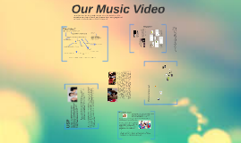 Our Music Video