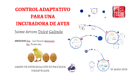 Copy of CONTROL ADAPTATIVO PARA UNA INCUBADORA DE AVES