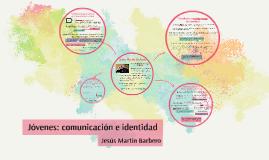 Copy of Jóvenes: comunicación e identidad