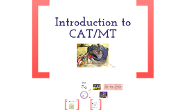 Introduction to CAT/MT