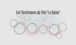 Les Techniques du film 'La Haine'