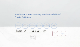 Introduction to ASPAN Nursing Standards