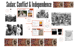 Sudan: Conflict & Independence
