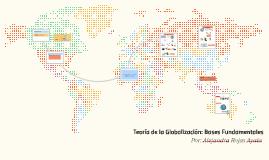 Teoría de la Globalización: Bases Fundamentales