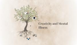 Creativity and Mental Ilness