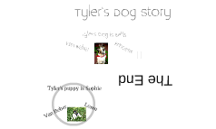 Tyler's Dog and Puppy