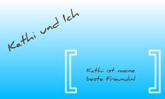 Kathi&I