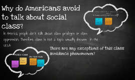 Why do Americans avoid to talk about social  class