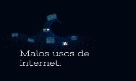 Malos usos de internet
