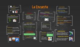 Copy of La Encuesta