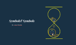 Symbols? Symbols