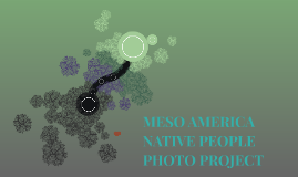 MESO AMERICA NATIVE PEOPLE PHOTO PROJECT