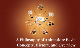 Animation: Basic Concepts, History, and Overview